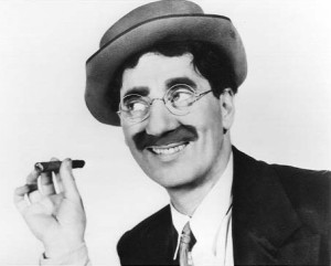 'I don't want to belong to any club that will accept me as a member.' Groucho Marx