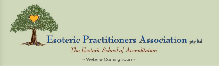 Esoteric Practitioners Association website and transparency coming soon since 2009